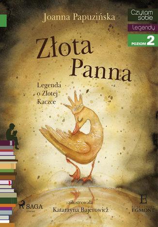 Okładka książki Złota panna - Legenda o Złotej Kaczce