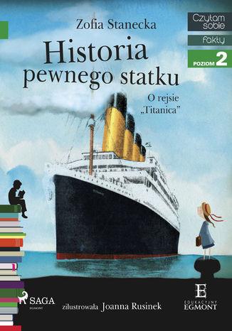 Okładka książki Historia pewnego statku - O rejsie