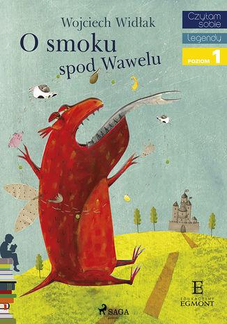 Okładka książki O Smoku spod Wawelu