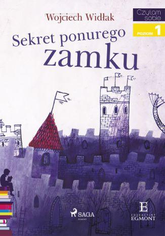 Okładka książki Sekret ponurego zamku