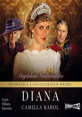 Okładka książki/ebooka Opowieści z angielskiego dworu. Tom 2. Diana
