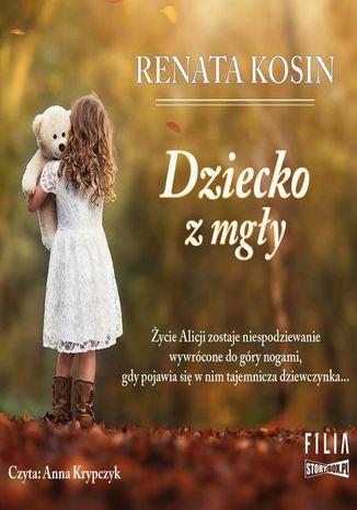 Okładka książki/ebooka Dziecko z mgły