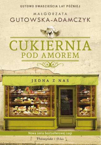 Okładka książki/ebooka Cukiernia Pod Amorem. Jedna z nas