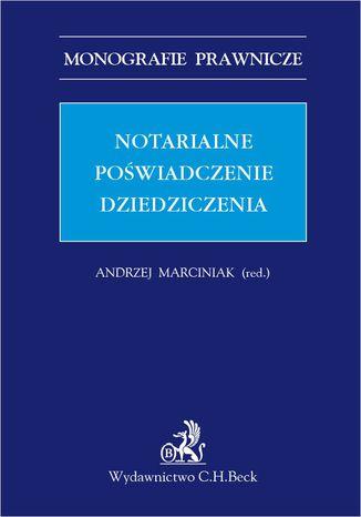 Okładka książki/ebooka Notarialne poświadczenie dziedziczenia