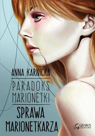 Okładka książki Paradoks Marionetki: Sprawa Marionetkarza