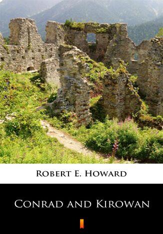 Okładka książki/ebooka Conrad and Kirowan
