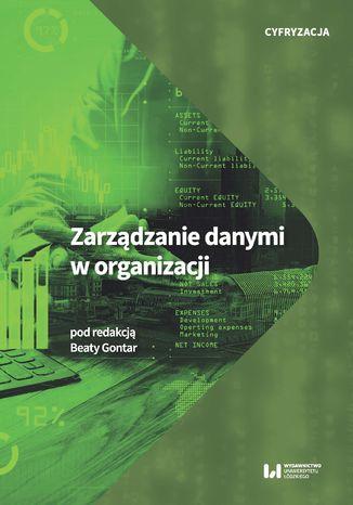 Okładka książki/ebooka Zarządzanie danymi w organizacji