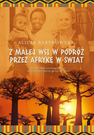 Okładka książki Z małej wsi w podróż przez Afrykę w świat
