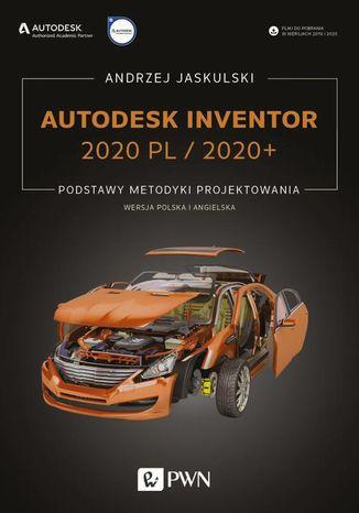 Okładka książki Autodesk Inventor 2020 PL / 2020+