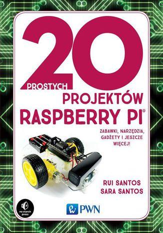 Okładka książki/ebooka 20 prostych projektów Raspberry Pi
