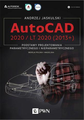 Okładka książki/ebooka AutoCAD 2020 / LT 2020 (2013+)