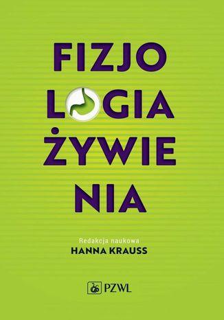 Okładka książki/ebooka Fizjologia żywienia