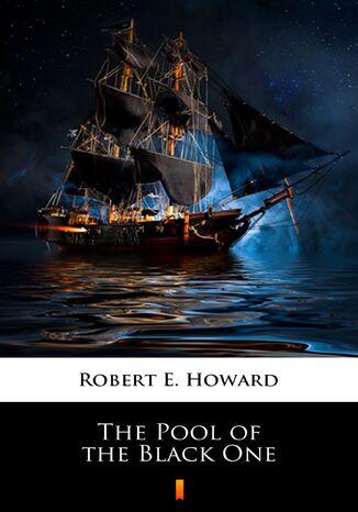 Okładka książki/ebooka The Pool of the Black One