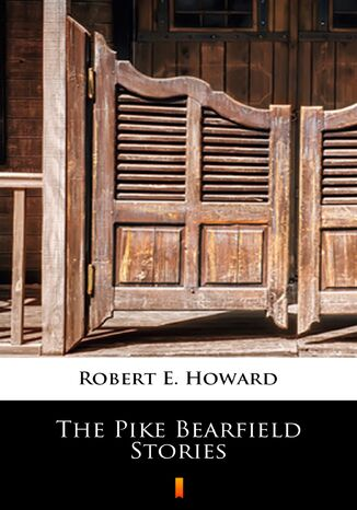 Ebook The Pike Bearfield Stories
