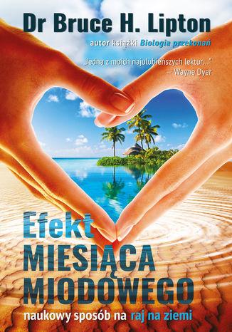 Okładka książki/ebooka Efekt miesiąca miodowego