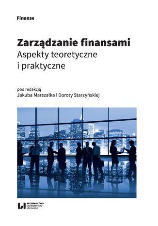 Okładka książki Zarządzanie finansami. Aspekty teoretyczne i praktyczne