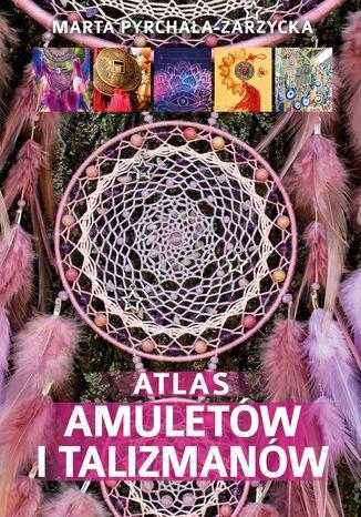 Okładka książki Atlas amuletów i talizmanów
