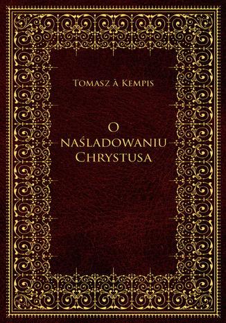 Okładka książki/ebooka O naśladowaniu Chrystusa