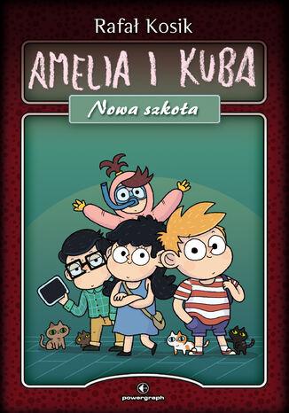 Okładka książki Amelia i Kuba. Nowa szkoła