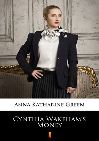 Okładka książki/ebooka Cynthia Wakehams Money