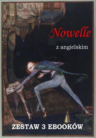 Okładka książki/ebooka Nowelle z angielskim. Zestaw 3 ebooków