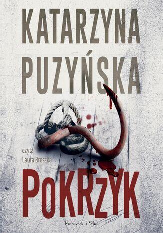Okładka książki Saga o policjantach z Lipowa. Pokrzyk