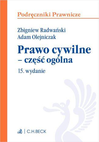 Okładka książki Prawo cywilne - część ogólna. Wydanie 15
