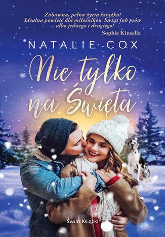 Okładka książki/ebooka Nie tylko na Święta