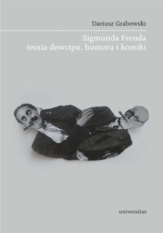 Okładka książki/ebooka Sigmunda Freuda teoria dowcipu, humoru i komiki