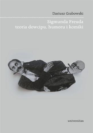 Okładka książki Sigmunda Freuda teoria dowcipu, humoru i komiki