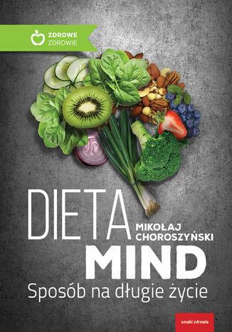 Okładka książki/ebooka Dieta MIND. Sposób na długie życie