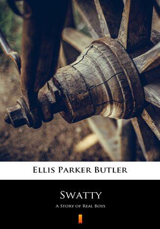 Okładka książki/ebooka Swatty. A Story of Real Boys