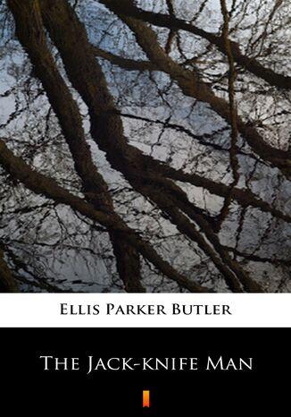 Okładka książki/ebooka The Jack-knife Man