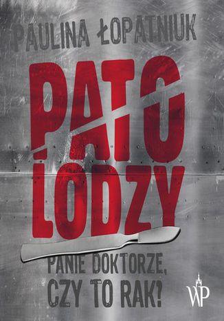 Okładka książki Patolodzy