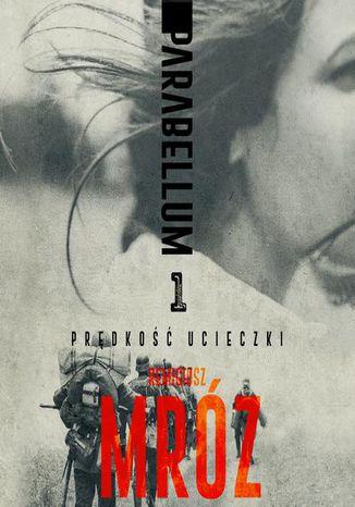 Okładka książki Parabellum. Tom I