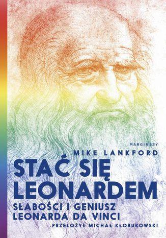 Okładka książki Stać się Leonardem