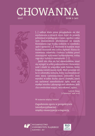 Okładka książki 'Chowanna' 2017. T. 2 (49): Zagadnienie oporu w perspektywie interdyscyplinarnej - między emancypacją a stagnacją