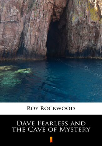 Ebook Dave Fearless and the Cave of Mystery