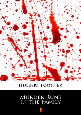 Okładka książki Murder Runs in the Family