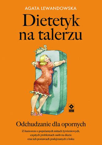 Okładka książki/ebooka Dietetyk na talerzu