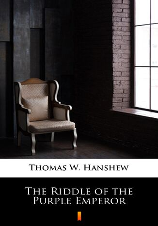 Ebook The Riddle of the Purple Emperor