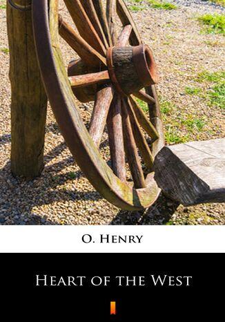 Okładka książki/ebooka Heart of the West