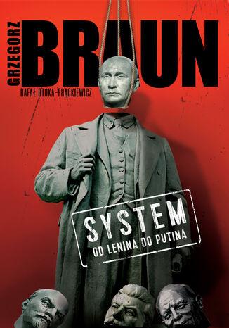 Okładka książki System. Od Lenina do Putina