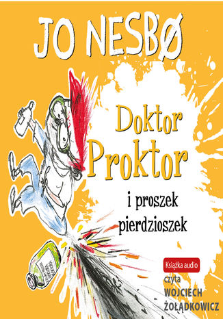 Okładka książki/ebooka Doktor Proktor (#1). Doktor Proktor i proszek pierdzioszek