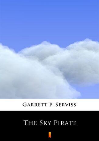 Okładka książki The Sky Pirate