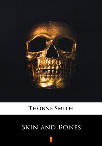 Okładka książki/ebooka Skin and Bones