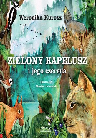 Okładka książki/ebooka Zielony Kapelusz i jego czereda