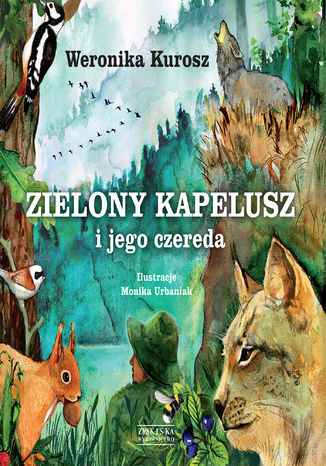 Okładka książki Zielony Kapelusz i jego czereda