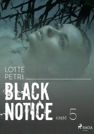 Okładka książki/ebooka Black notice: część 5