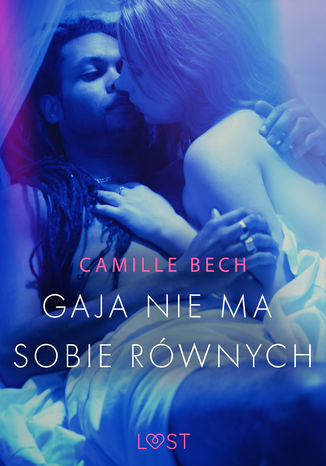 Okładka książki Gaja nie ma sobie równych - opowiadanie erotyczne